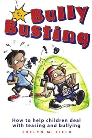 Bully Busting: How to help children deal with teasing and bullying.