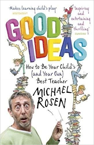 Good Ideas - How to be Your Child's Best Teacher.