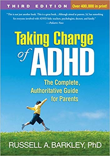 Taking Charge of ADHD. The Complete Authoritative Guide for Parents.
